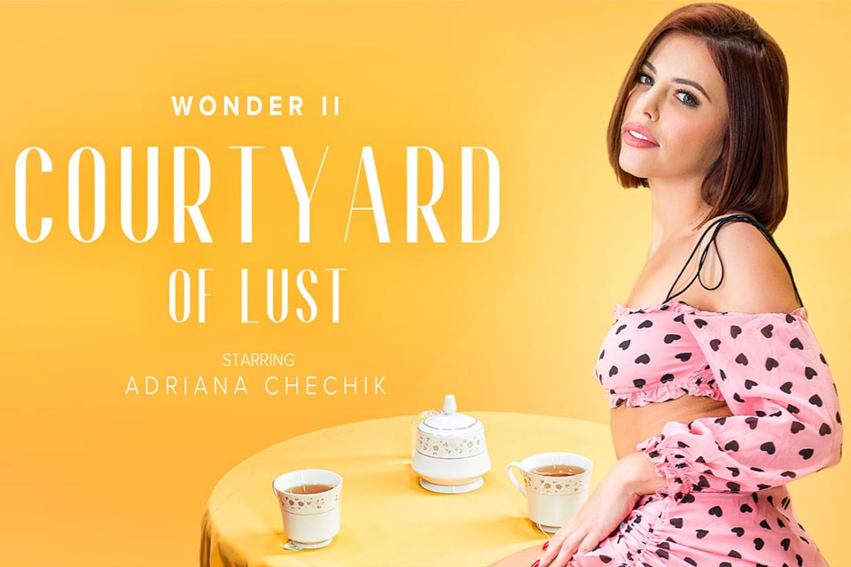 5 Wonders of Chechik: Courtyard of Lust with Adriana Chechik – VRBangers