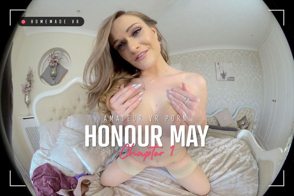 Amateur VR Porn: Honour May – Chapter 1 – BaDoinkVR