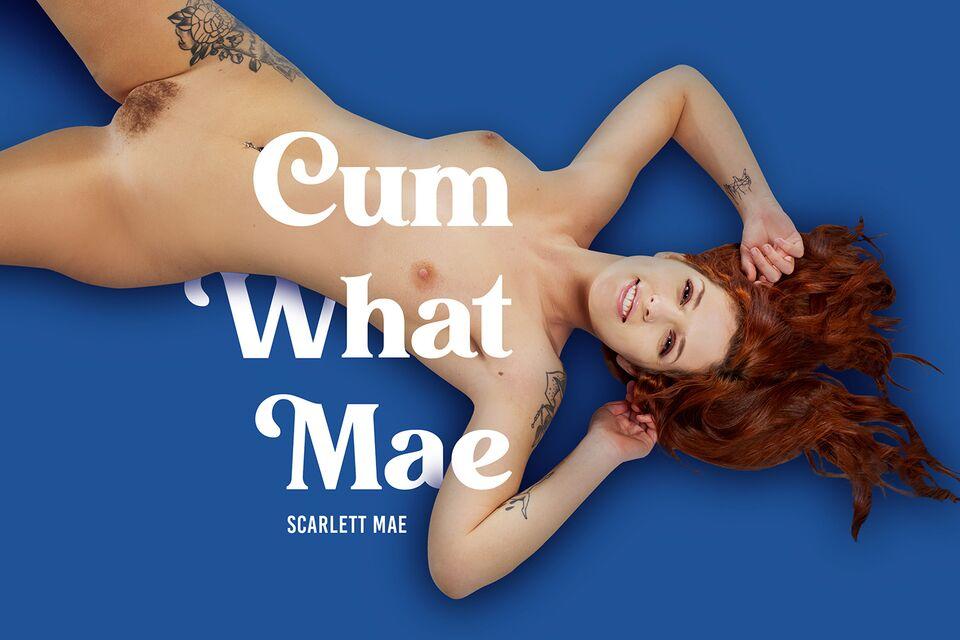 Cum What Mae with Scarlett Mae – BaDoinkVR
