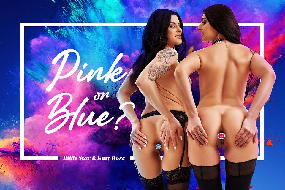 Pink Or Blue? with Billie Star, Katy Rose – BaDoinkVR