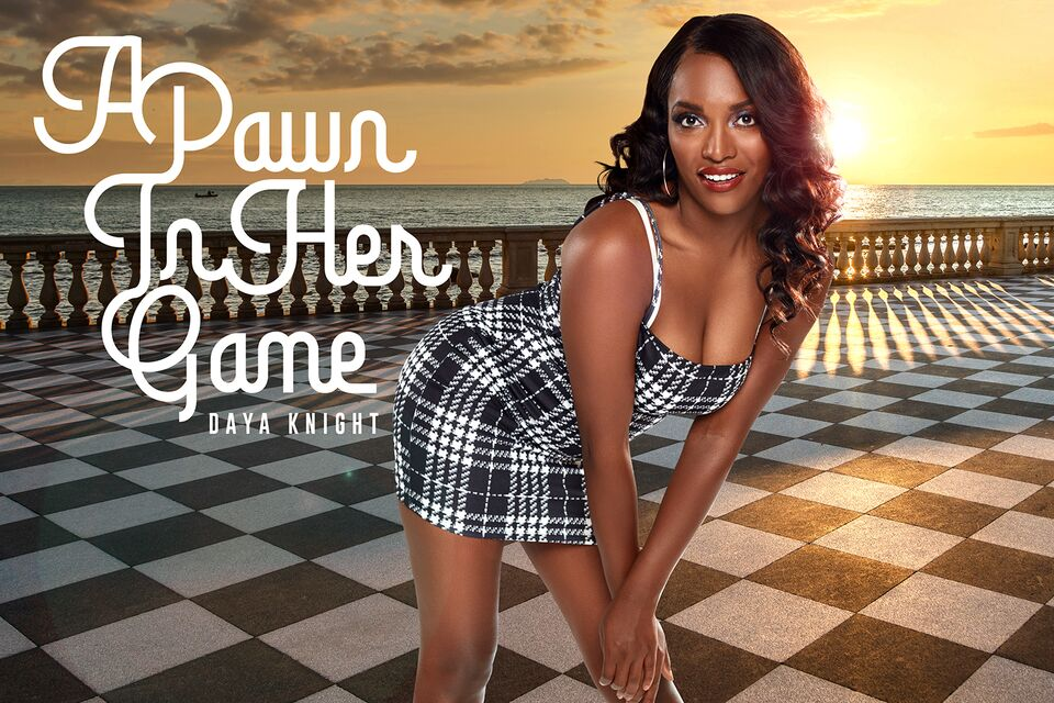 A Pawn In Her Game with Daya Knight – BaDoinkVR