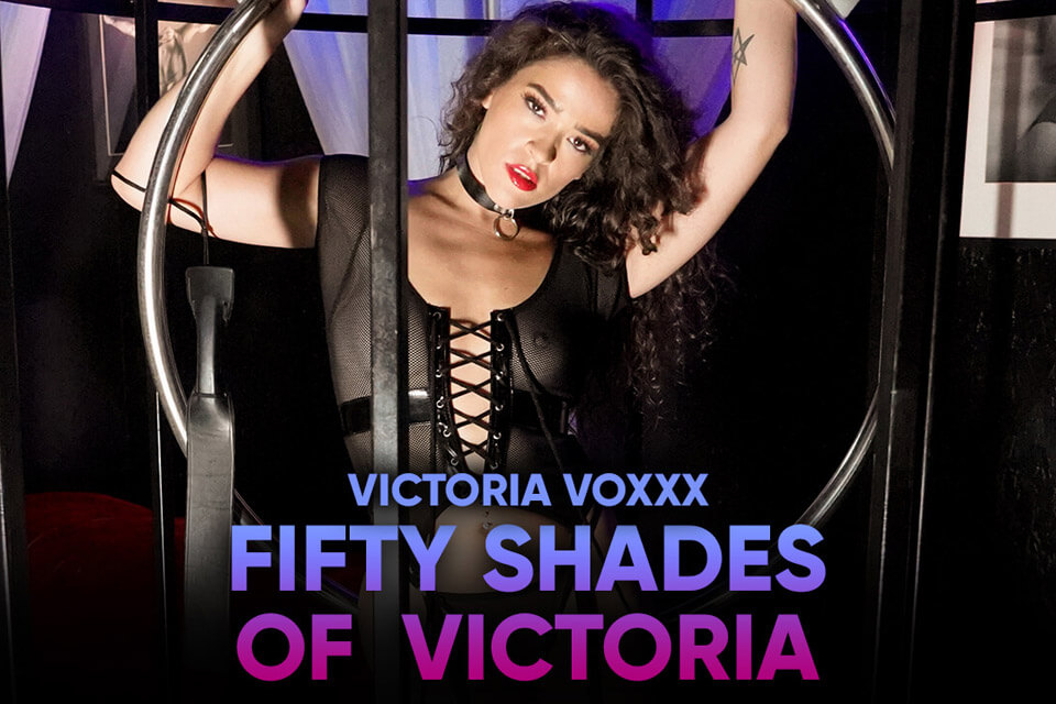 Fifty Shades of Victoria with Victoria Voxxx