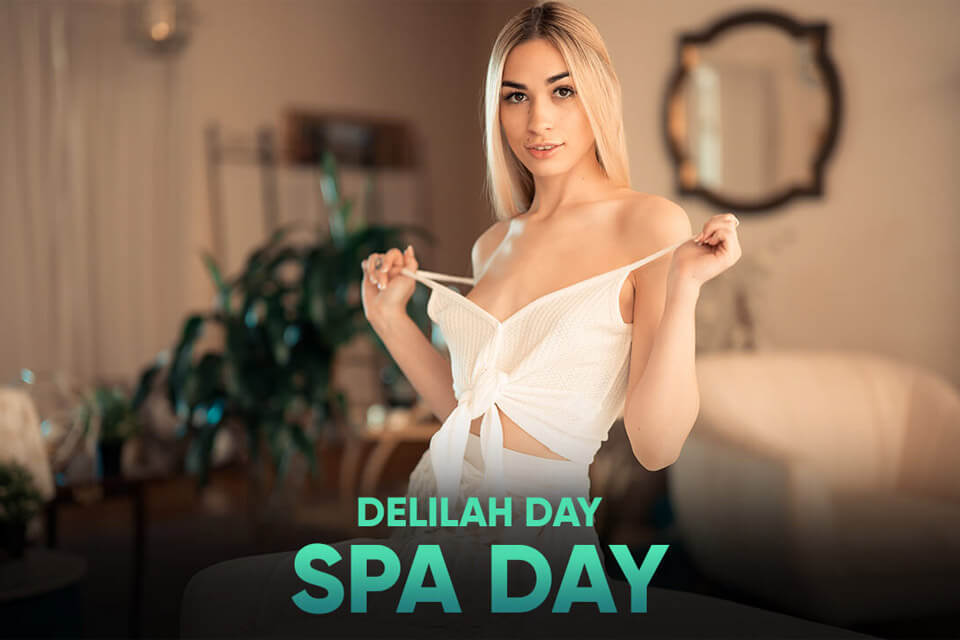 Spa Day with Delilah Day – SexLikeReal