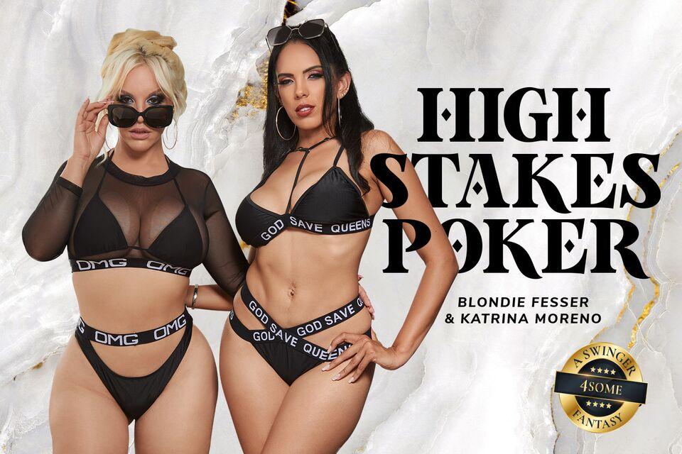 High Stakes Poker with Blondie Fesser & Katrina Moreno – BaDoinkVR