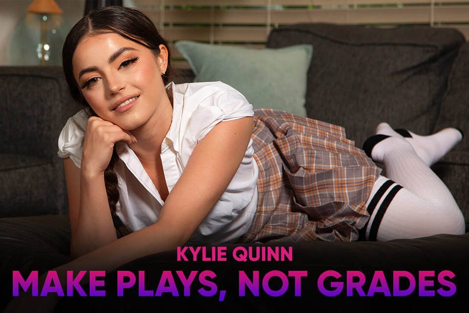 Make Plays, Not Grades with Kylie Quinn – SexLikeReal